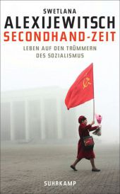 Alexijewitsch: Secondhand-Zeit